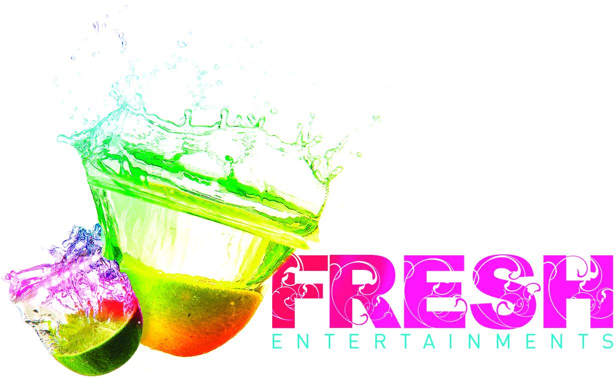 Fresh entertainments